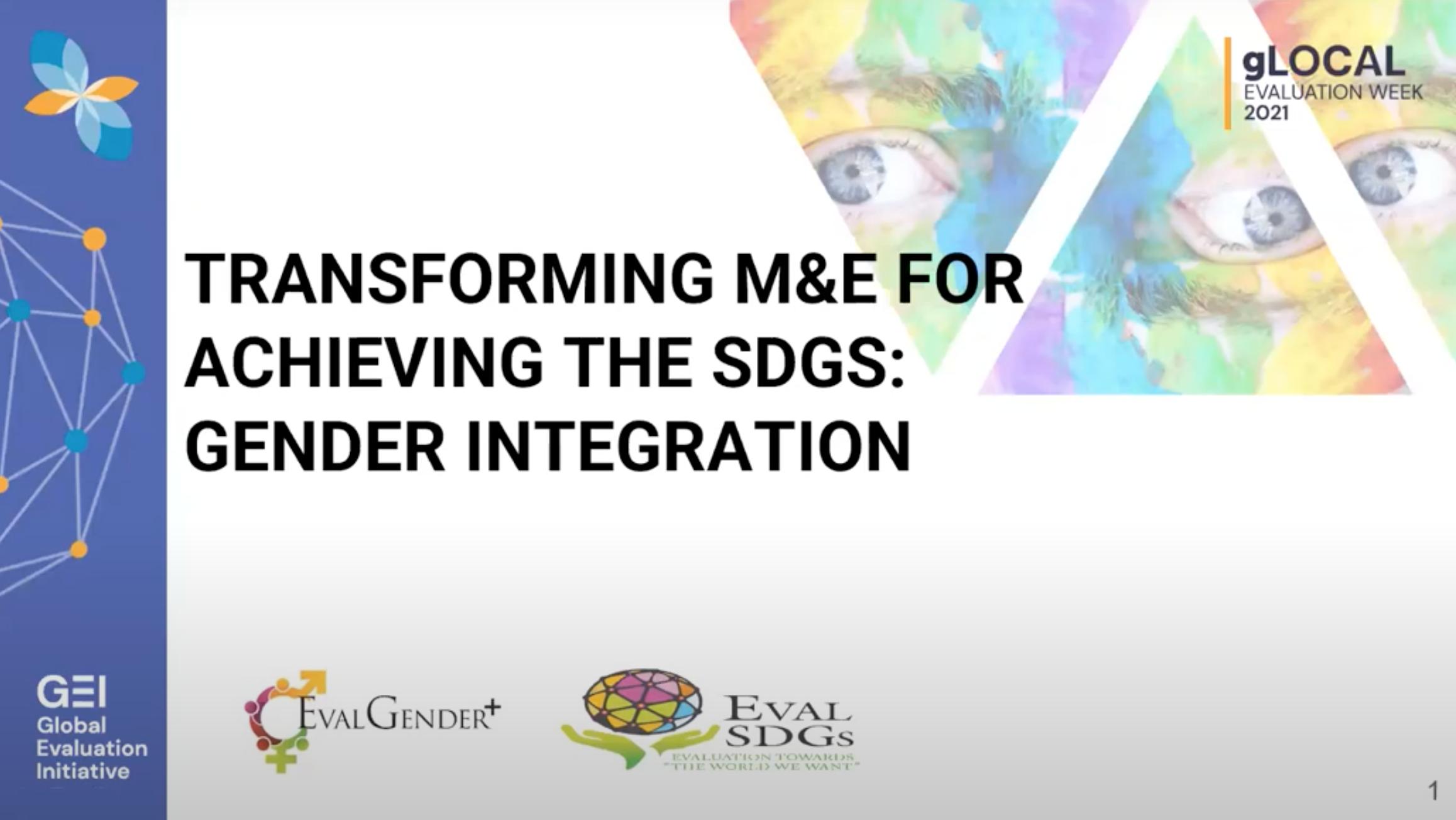 """EVALSDGs 2021 gLOCAL webinar on """"Transforming M&E for Achieving the SDGs: Gender Integration"""""""